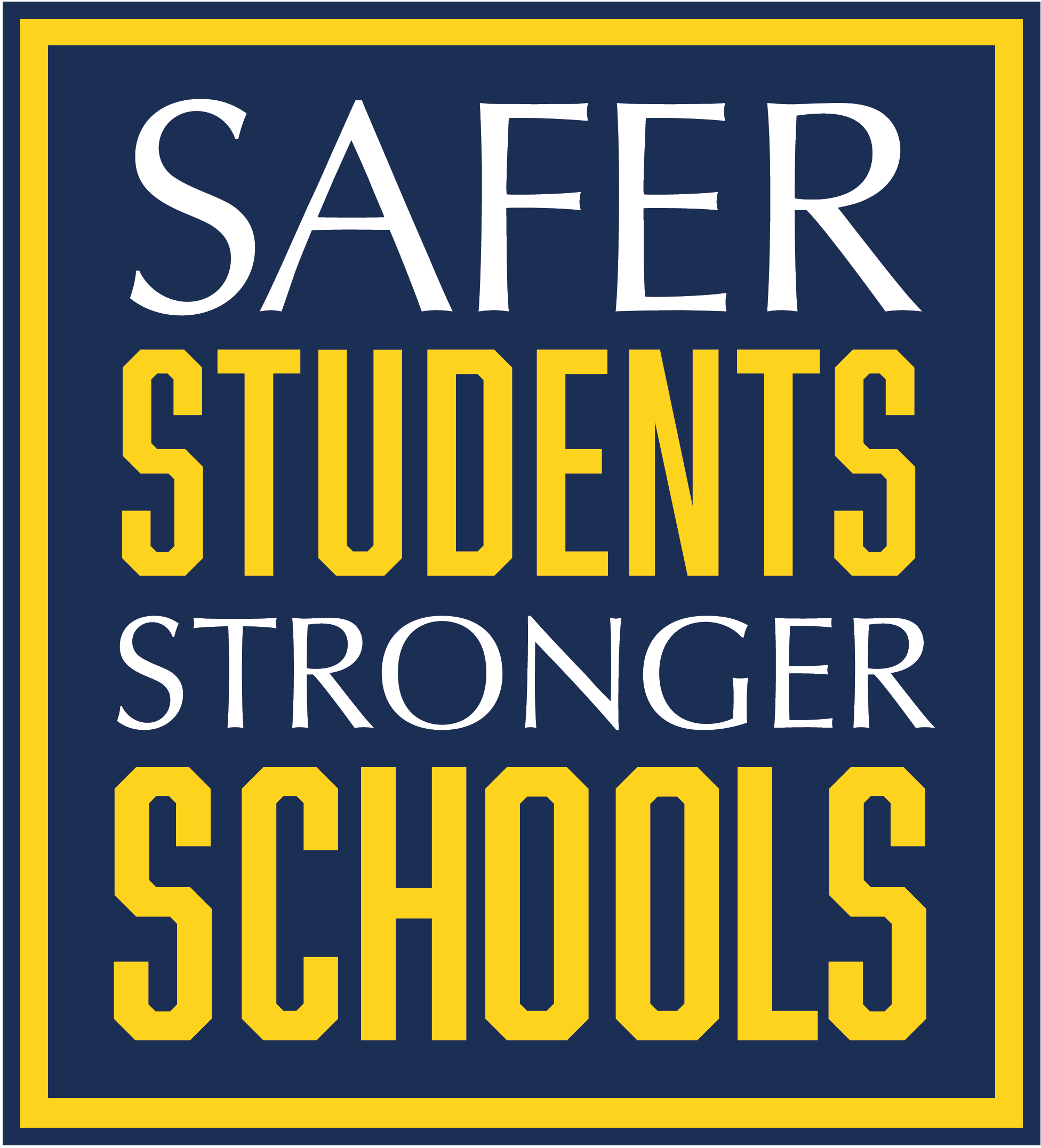 Safer Students, Stronger Schools